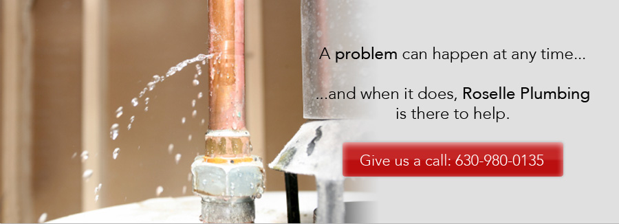 Roselle Plumbing is here to help. Give us a call: 630-980-0135
